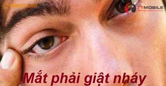 Mắt phải giật báo hiệu điều gì?